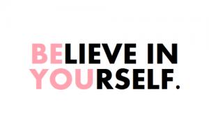 Volg je eigen weg, geloof in jezelf